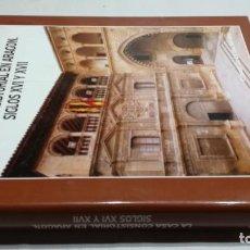 Libros de segunda mano: LA CASA CONSISTORIAL EN ARAGON SIGLOS XVI Y XVII / CONCEPCION LOMBA SERRANO / DIPUTACION GENERAL. Lote 151618974
