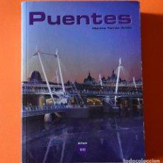 Libros de segunda mano: PUENTES - MARTHA TORRES ARCILA - 2002 - ATRIUM - MUCHAS FOTOGRAFIAS - 3 IDIOMAS. Lote 151816610