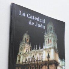 Libros de segunda mano: LA CATEDRAL DE JAÉN …MÁS QUE ARTE - LA CAIXA. Lote 151839568
