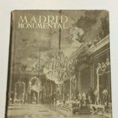 Libros de segunda mano: GAYA NUÑO, JUAN ANTONIO. LOS MONUMENTOS CARDINALES DE ESPAÑA VI: MADRID MONUMENTAL.. Lote 152136786