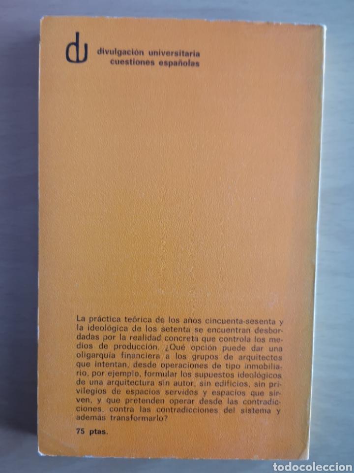 Libros de segunda mano: FERNÁNDEZ ALBA - LA CRISIS DE LA ARQUITECTURA ESPAÑOLA 1939 - 1972 - Foto 3 - 152747581