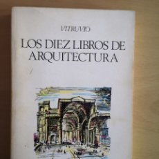 Libros de segunda mano: VITRUVIO - LOS DIEZ LIBROS DE ARQUITECTURA. Lote 183379753