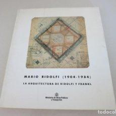Livros em segunda mão: CATÁLOGO EXPOSICIÓN. MARIO RIDOLFI (1904-1984). LA ARQUITECTURA DE RIDOLFI Y FRANKL. MADRID, 1991.. Lote 153532582