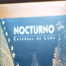 Libros de segunda mano: NOCTURNO CATEDRAL DE LEÓN. Lote 153864666