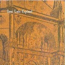 Libros de segunda mano: SAN ESTEBAN DE SALAMANCA HISTORIA Y GUIA POR JOSE LUIS ESPINEL. Lote 154794346