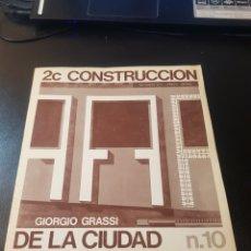 Libros de segunda mano: REVISTA 2C CONSTRUCCIÓN DE LA CIUDAD NÚMERO 10 ARQUITECTURA. Lote 154987149