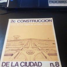 Libros de segunda mano: REVISTA 2C CONSTRUCCIÓN DE LA CIUDAD ARQUITECTURA NÚMERO 8. Lote 154987317