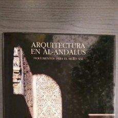 Libros de segunda mano: ARQUITECTURA EN AL-ANDALUS.. Lote 155391682