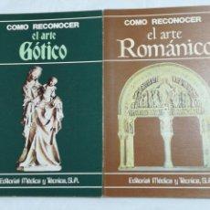 Libri di seconda mano: DOS LIBROS: CÓMO RECONOCER EL ARTE ROMÁNICO Y GÓTICO. EDITORIAL MEDICA Y TÉCNICA. 1980. JOSÉ MILICUA. Lote 155447865