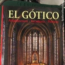 Libros de segunda mano: EL GOTICO. ARQUITECTURA, ESCULTURA, PINTURA. GOLF TOMAN. EDITORIAL HULLMANN. Lote 155679582