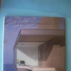 Libros de segunda mano: CASAS MINIMALISTAS - LINDA PARKER - ATRIUM GROUP, 2002, 1ª EDICION (TAPA DURA, COMO NUEVO). Lote 155787062
