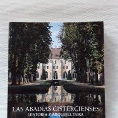 Libros de segunda mano: LAS ABADÍAS CISTERCIENSES: HISTORIA Y ARQUITECTURA (ULLMANN 2013). HENRI GAUD / J-F LEROUX-DHUYS. Lote 155894018