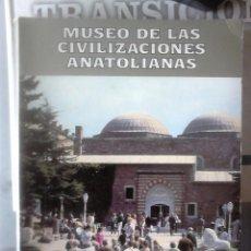 Libros de segunda mano: VARIOS MUSEO DE LAS CIVILIZACIONES ANATOLIANAS. Lote 155897066