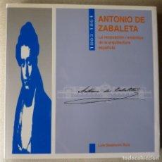 Libros de segunda mano: LUIS SAZATORNIL. ANTONIO DE ZABALETA. ARQUITECTURA. SANTANDER. CANTABRIA.. Lote 156454430