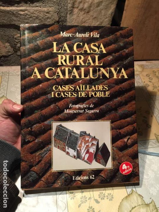 LA CASA RURAL A CATALUNYA. CASES AÏLLADES I CASES DE POBLE AÑO 1998 (Libros de Segunda Mano - Bellas artes, ocio y coleccionismo - Arquitectura)