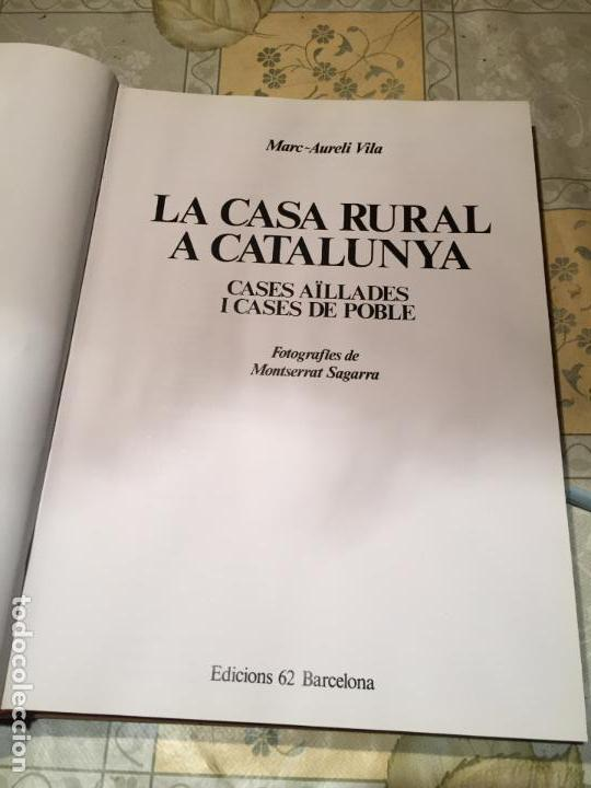 Libros de segunda mano: LA CASA RURAL A CATALUNYA. CASES AÏLLADES I CASES DE POBLE año 1998 - Foto 2 - 156629930