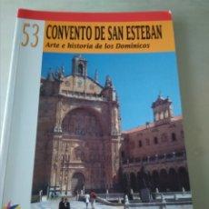 Libros de segunda mano: CONVENTO DE SAN ESTEBAN. SALAMANCA. ARTE E HISTORIA DE LOS DOMINICOS.. Lote 156601186