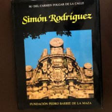 Libros de segunda mano: FUNDACION PEDRO BARRIE DE LA MAZA-SIMON RODRIGUEZ(30€). Lote 156890950