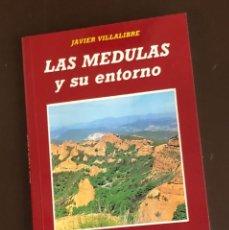 Libros de segunda mano: LAS MÉDULAS Y SU ENTORNO DE JAVIER VILLALIBRE.(30€). Lote 156891370