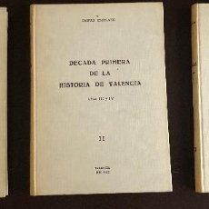 Libros de segunda mano: DECADAS DE LA HISTORIA DE VALENCIA-ESCOLANO-6TOMOS(60€). Lote 156899134