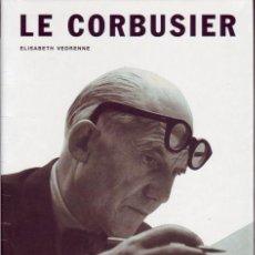 Libros de segunda mano: LE CORBUSIER. ELISABETH VEDRENNE MADRID. H.KLICZKOWSKI.. 2004.. Lote 157090170