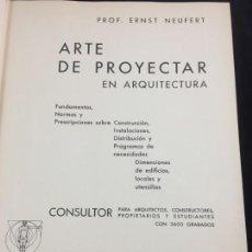 Libros de segunda mano: ARTE DE PROYECTAR EN ARQUITECTURA ERNEST NEUFERT 1942 BARCELONA GUSTAVO GILI. Lote 217823157