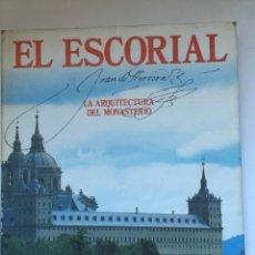Libros de segunda mano: EL ESCORIAL. LA ARQUITECTURA DEL MONASTERIO. Lote 158003422
