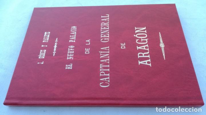 EL NUEVO PALACIO DE LA CAPITANIA GENERAL DE ARAGON/ J GOMEZ Y PALETE/ VER DEDICATORIA/ G10 (Libros de Segunda Mano - Bellas artes, ocio y coleccionismo - Arquitectura)