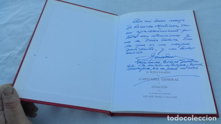 Libros de segunda mano: EL NUEVO PALACIO DE LA CAPITANIA GENERAL DE ARAGON/ J GOMEZ Y PALETE/ VER DEDICATORIA/ G10 - Foto 3 - 158157322
