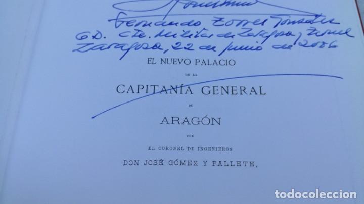 Libros de segunda mano: EL NUEVO PALACIO DE LA CAPITANIA GENERAL DE ARAGON/ J GOMEZ Y PALETE/ VER DEDICATORIA/ G10 - Foto 5 - 158157322