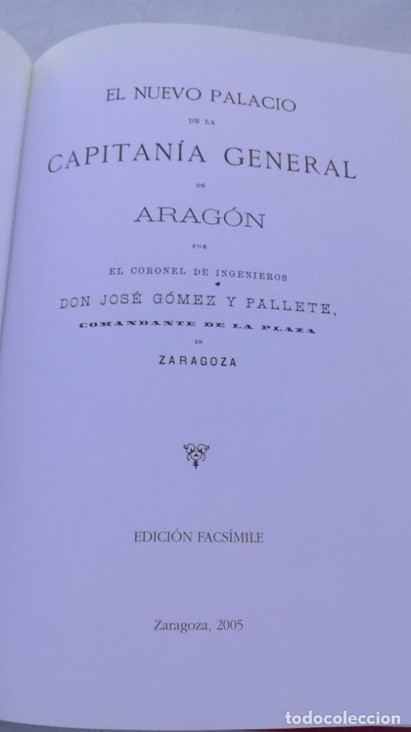 Libros de segunda mano: EL NUEVO PALACIO DE LA CAPITANIA GENERAL DE ARAGON/ J GOMEZ Y PALETE/ VER DEDICATORIA/ G10 - Foto 6 - 158157322