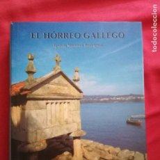 Libros de segunda mano: EL HORREO GALLEGO / IGNACIO MARTINEZ RODRIGUEZ.. Lote 158565886