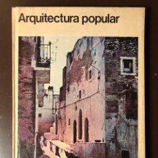 Libros de segunda mano: ARQUITECTURA POPULAR(30 €). Lote 158594962