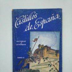 Libros de segunda mano - CASTILLOS DE ESPAÑA. HISTORIAS Y LEYENDAS TOMO II JUAN PIEDRAHITA Y ALEJANDRO MARTÍNES BLAS. TDK379 - 158636594