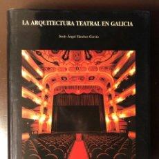 Libros de segunda mano: LA ARQUITECTURA TEATRAL EN GALICIA-FUNDACIONPEDROBARRIEDELAMAZA(30€). Lote 158783354
