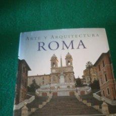 Libros de segunda mano: ARTE Y ARQUITECTURA EN ROMA. Lote 159040389
