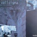 Libros de segunda mano: ANTIC MONESTIR DE SANTA MARIA DE LA VALLDIGNA. IMATGES D'UN CENTENARI. GENERALITAT VALENCIANA, 1999. Lote 159379970