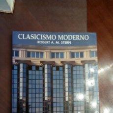 Libros de segunda mano: ROBERT A. M. STERN. CLASICISMO MODERNO. Lote 159421490