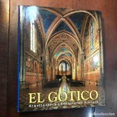 Libros de segunda mano: EL GÓTICO. ARQUITECTURA. ESCULTURA. PINTURA - ROLF TOMAN (ED). Lote 159597264
