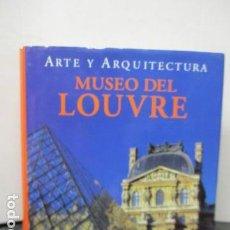 Libros de segunda mano: MUSEO DEL LOUVRE - ARTE Y ARQUITECTURA - KÖNEMANN - COMO NUEVO. Lote 159713846