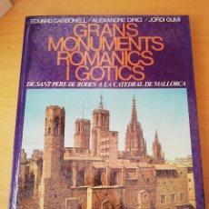 Libros de segunda mano: GRANS MONUMENTS ROMÀNICS I GÒTICS (VV. AA.). Lote 159753878