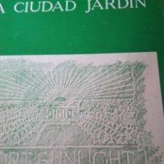 Libros de segunda mano: TIM BENTON Y CHARLOTTE BENTON. LA CIUDAD JARDÍN.. Lote 159836250