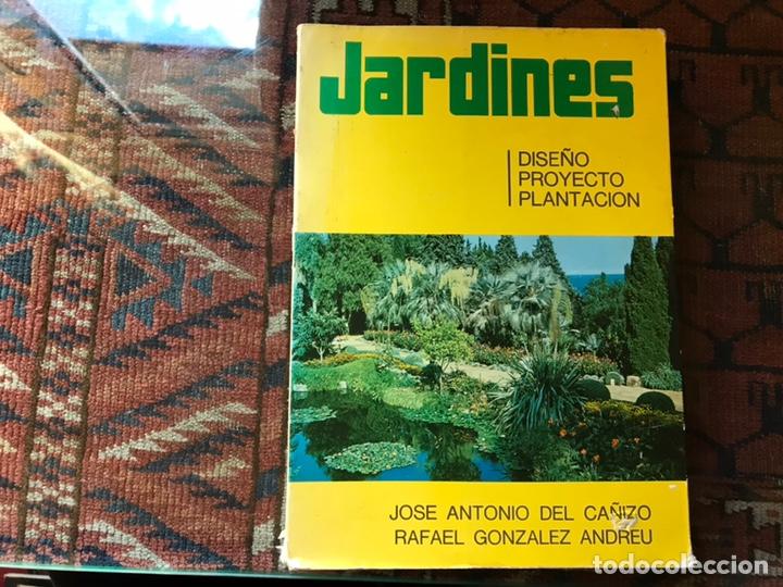 JARDINES. DISEÑO. PROYECTO. PLANTACIÓN. JOSÉ ANTONIO DEL CAÑIZO (Libros de Segunda Mano - Bellas artes, ocio y coleccionismo - Arquitectura)