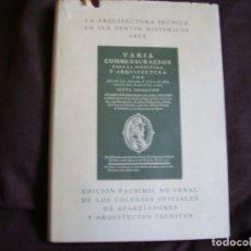 Libros de segunda mano: LA ARQUITECTURA TECNICA EN SUS TEXTOS HISTORICOS ARFE. Lote 160667382
