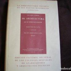 Libros de segunda mano: LA ARQUITECTURA TECNICA EN SUS TEXTOS HISTORICOS. VITRUVIO. Lote 160821382