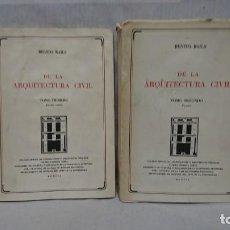 Libri di seconda mano: DE LA ARQUITECTURA CIVIL, TOMO I Y TOMO II, BENITO BAILS. Lote 161165670