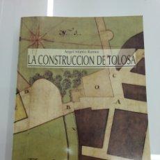 Libros de segunda mano: LA CONSTRUCCIÓN DE TOLOSA ANGEL MARTIN RAMOS COLEGIO ARQUITECTOS VASCO NAVARRO NUEVO GRAN FORMATO. Lote 161257613