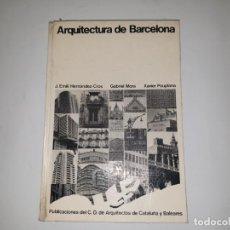 Libros de segunda mano: ARQUITECTURA DE BARCELONA 1972. Lote 161452690