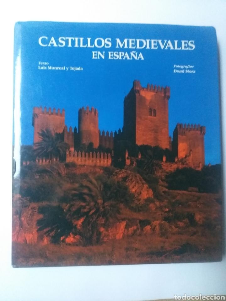 FORTALEZAS CASTILLOS . CASTILLOS MEDIEVALES EN ESPAÑA LUIS MONREAL Y TEJADA . LUNWERG EDITORES 1999 (Libros de Segunda Mano - Bellas artes, ocio y coleccionismo - Arquitectura)