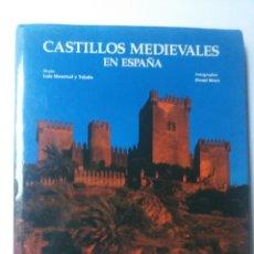Libros de segunda mano: FORTALEZAS CASTILLOS . CASTILLOS MEDIEVALES EN ESPAÑA LUIS MONREAL Y TEJADA . LUNWERG EDITORES 1999. Lote 161709366